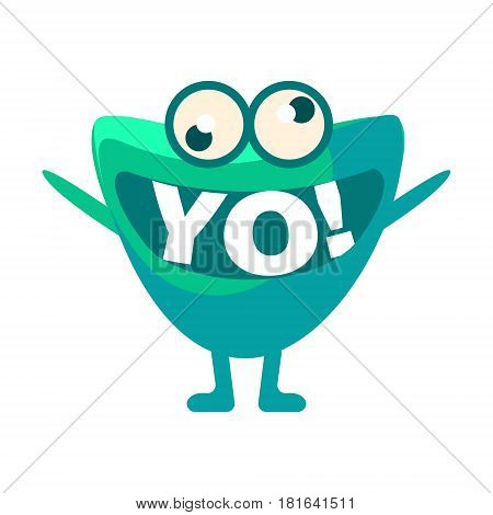 Green Blob Saying Yo, Cute Emoji Character With Word In The Mouth Instead Of Teeth, Emoticon Message. Cartoon Abstract Emoticon With Text In Flat Vector Illustration.