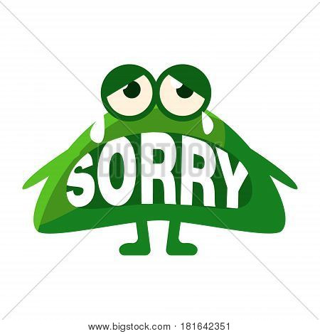 Green Blob Saying Sorry, Cute Emoji Character With Word In The Mouth Instead Of Teeth, Emoticon Message. Cartoon Abstract Emoticon With Text In Flat Vector Illustration.
