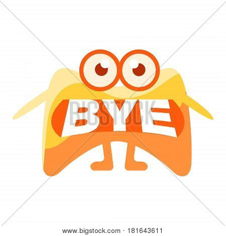 Orange Blob Saying Bye, Cute Emoji Character With Word In The Mouth Instead Of Teeth, Emoticon Message. Cartoon Abstract Emoticon With Text In Flat Vector Illustration.
