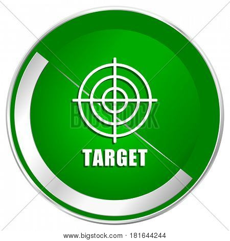 Target silver metallic border green web icon for mobile apps and internet.