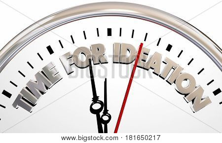 Time for Ideation Clock Think New Ideas 3d Illustration