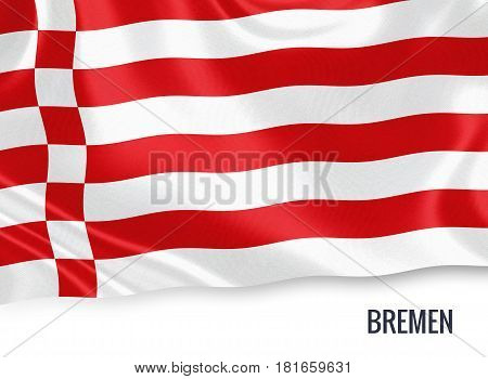 German state Bremen flag waving on an isolated white background. State name is included below the flag. 3D rendering.