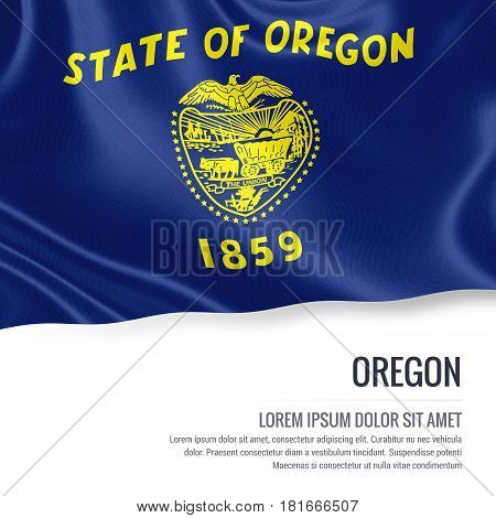 Flag of U.S. state Oregon waving on an isolated white background. State name and the text area for your message.