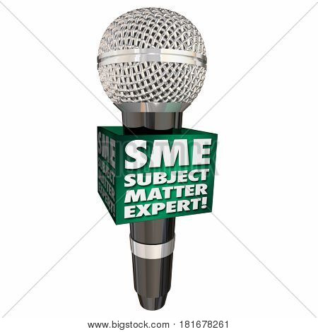 SME Subject Matter Expert Microphone Speaker Discussion Interview 3d Illustration