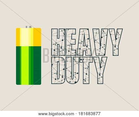 Vector illustration of cylinder battery. Heavy duty text