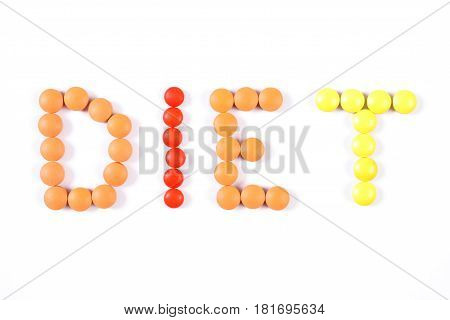 Inscription Diet Made Of Medical Pills And Tablets On White Background, Diet And Health Care Concept