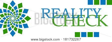 Reality check text written over green blue background.