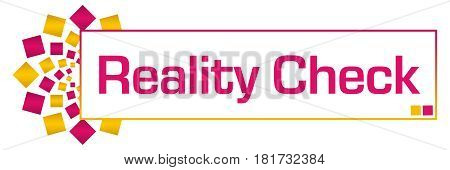 Reality check text written over pink gold background.