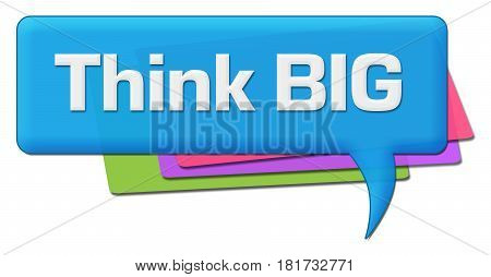 Think big text written over blue colorful comment symbol.