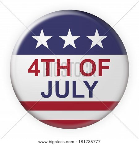 Fourth of July Button With US Flag 3d illustration on white background