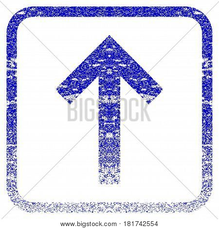 Up Arrow textured icon for overlay watermark stamps. Blue vectorized texture. Flat vector symbol with scratched design inside rounded square frame. Framed blue rubber seal stamp imitation.