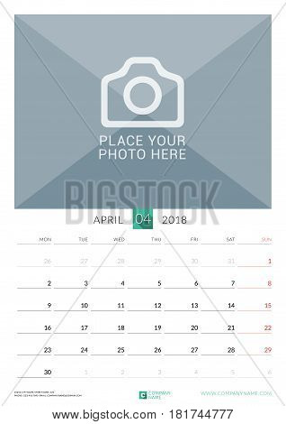 April 2018. Wall Monthly Calendar For 2018 Year. Vector Design Print Template With Place For Photo.