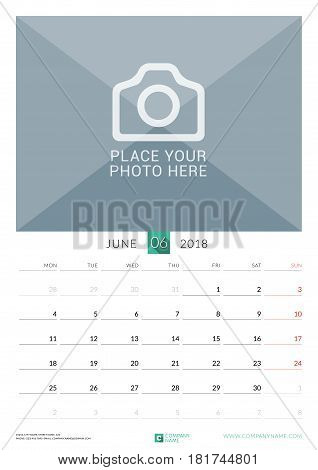 June 2018. Wall Monthly Calendar For 2018 Year. Vector Design Print Template With Place For Photo. W