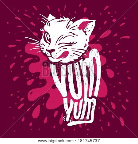 Cute kitten says yum yum. Illustration of a licking cat with hand lettering on pink background with splashing milk