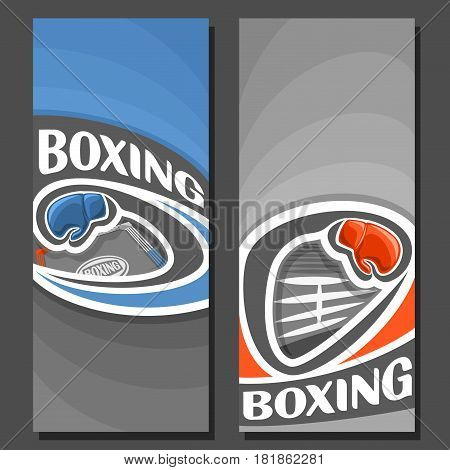 Vector vertical Banners for Boxing: 2 layouts for title text on boxing theme, red and blue gloves flying on curve trajectory, abstract banner for inscriptions on grey background, sports invite ticket.
