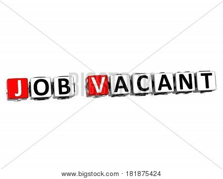 3D Job Vacant  Block Text On White Background.