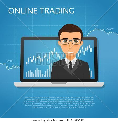 Trading online concept with businessman on the laptop screen. Vector illustration.
