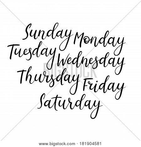 Handwritten Days of Week. Sunday Monday Tuesday Wednesday Thursday Friday Saturday. Modern Calligraphy. Isolated on White Background.