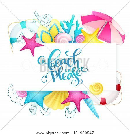vector hand lettering summer phrase surrounded with detailed flat and doodle seashells, sun umbrella, flip-flops, corals and lifebuoy.