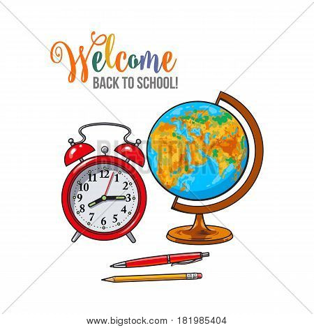 Welcome back to school poster, banner, postcard design with alarm clock, globe, pen and pencil, vector illustration isolated on white background. Welcome back to school poster, banner, card design
