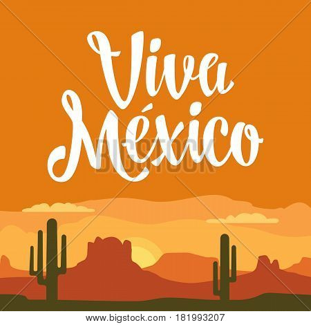 Panorama mountains and sunset sky with clouds and cactus. Viva Mexico lettering. Vector flat color illustration. For banner and poster