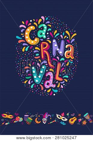 Vector Hand Drawn Carnaval Lettering. Carnival Title With Colorful Party Elements, Confetti And Bras