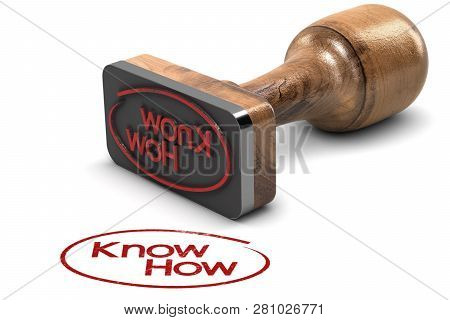 3d Illustration Of A Rubber Stamp With The Text Knowhow Printed On White Background