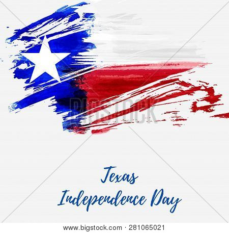 Texas Independence Day Holiday.  Grunge Flag Of Texas - Lone Star. Template For Holiday Background,