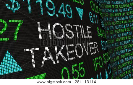 Hostile Takeover Share Buyout Stock Market Ticker Words 3d Illustration