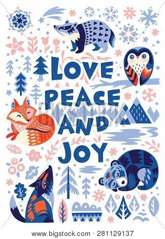Love, Peace And Joy Greeting Card. Woodland Characters In Scandinavian Style. Vector Illustration