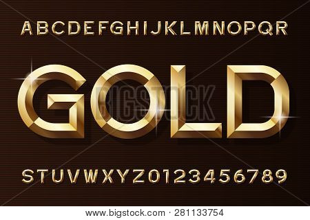 Gold Alphabet Font. 3d Beveled Gold Effect Letters And Numbers. Stock Vector Typescript For Your Des