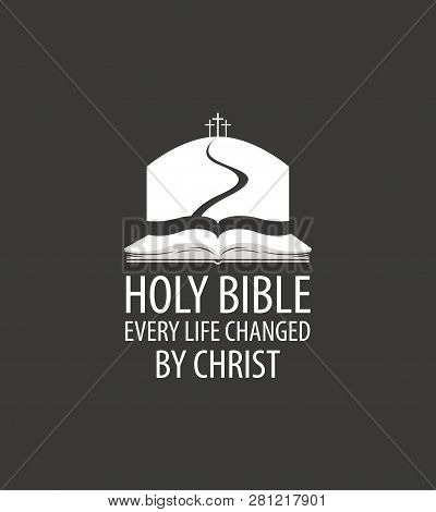 Vector Religious Banner With Open Bible, Mount Calvary And Three Crosses, With Words Holy Bible, Eve