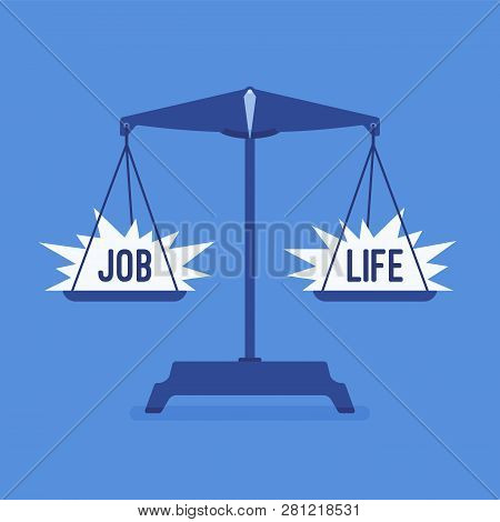 Scales Tool With Job And Life Good Balance. Metaphor Of Harmony, Pleasant Agreement Of Work, Family