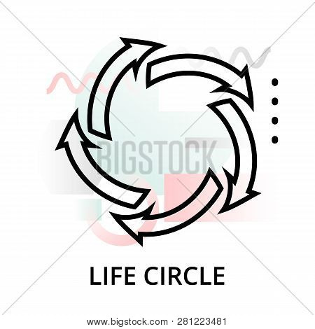 Life Circle Icon On Abstract Background From Startup Set, Modern Editable Line Vector Illustration,