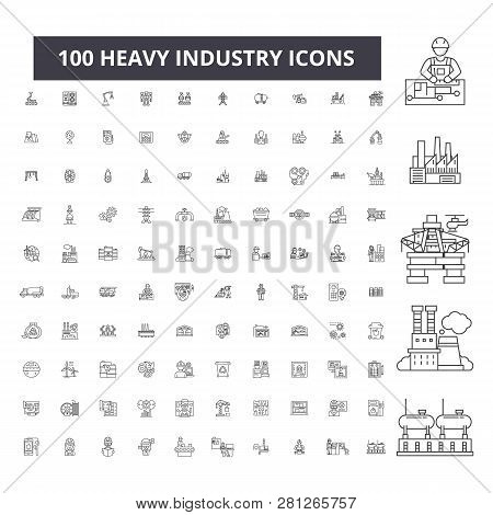 Heavy Industry Editable Line Icons, 100 Vector Set, Collection. Heavy Industry Black Outline Illustr