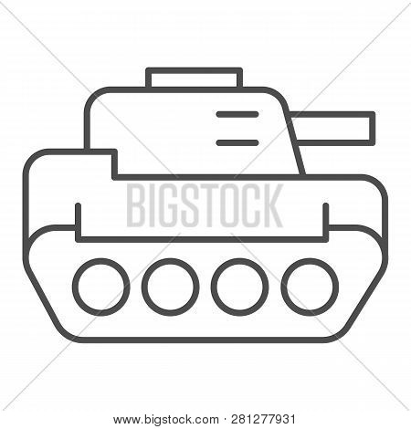 Tank Thin Line Icon. Panzer Vector Illustration Isolated On White. Armor Outline Style Design, Desig