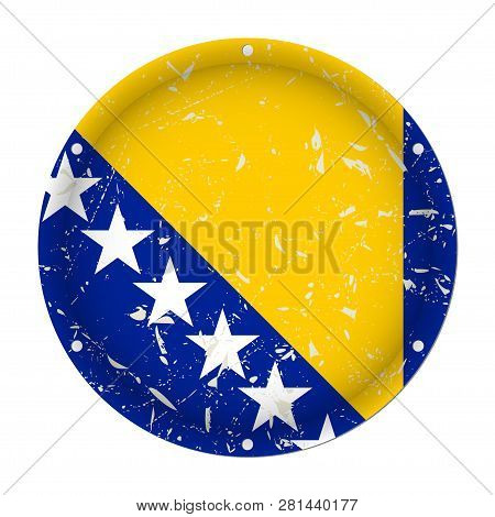 Bosnia And Herzegovina - Round Metallic Scratched Flag With Six Screw Holes In Front Of A White Back
