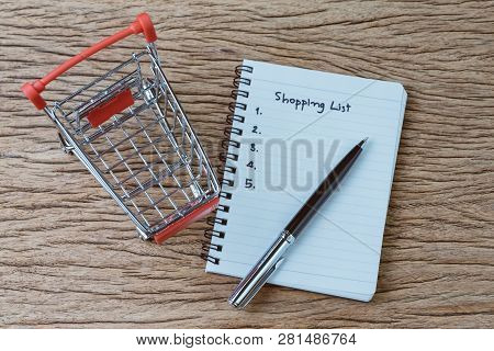 Shopping List, Checklist To Buy Things From Supermarket Concept, Pen With Small Notepad Paper With H