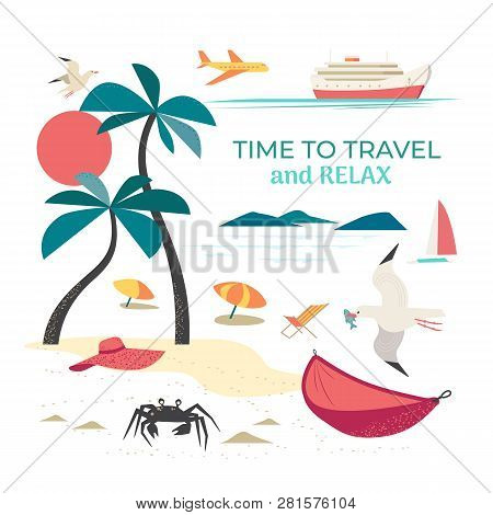 Time To Travel Icons. Flat Tourism Trip Sign Collection. Resting Relaxing Design Element. Seaside Re