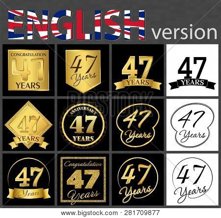Set Of Number 47 Years (forty-seven Years) Celebration. Anniversary Golden Number Template Elements