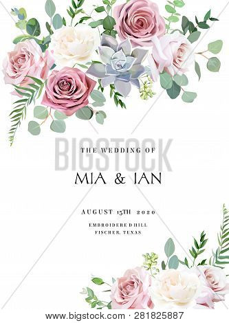 Dusty Pink, Creamy White Antique Rose, Pale Flowers Vector Design Wedding Frame. Eucalyptus, Echever