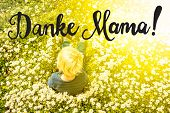 Blonde Child, Daisy, Calligraphy Danke Mama Means Thank You Mom poster