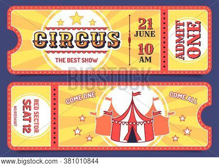 Circus Tickets. Entrance Ticket Templates With Sample Text, Invitation Coupon For Attractions, Carni