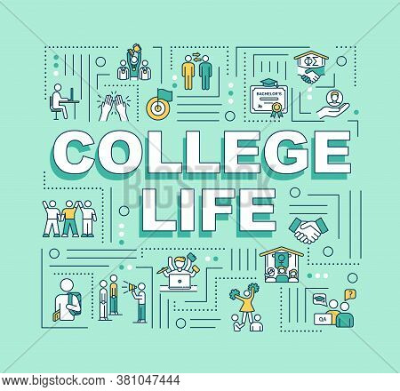 College Life Word Concepts Banner. Student Living. University Lifestyle. Infographics With Linear Ic