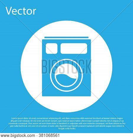 Blue Washer Icon Isolated On Blue Background. Washing Machine Icon. Clothes Washer - Laundry Machine