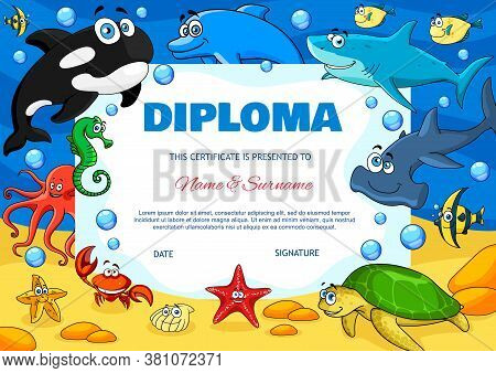 Kids Diploma With Underwater Animals Cute Vector Starfish, Crab, Octopus And Angel Fish With Turtle.