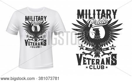 Eagle Print For T-shirt Mockup, Military Veterans Club Grunge Emblem. Gothic Eagle Or Condor Hawk Bi