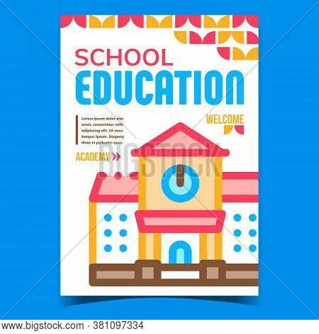 School Education Creative Advertise Banner Vector. Elementary School Or Academy Building On Promotio