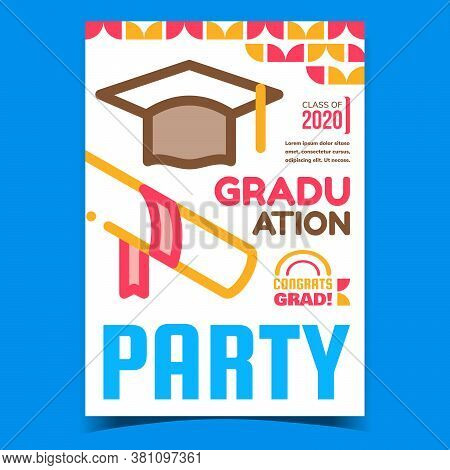 Graduation Party Event Advertising Banner Vector. Diploma And Student Hat For Graduation Ceremony On