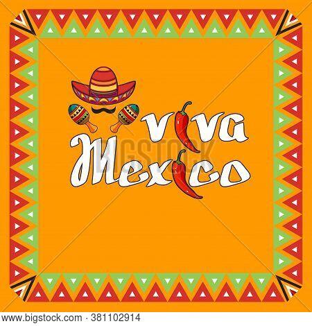 Viva Mexico Festive Card For Mexican Holiday. Cartoon Vector Banner.